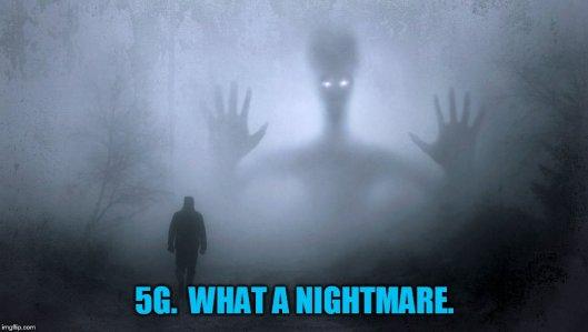5G-nightmare
