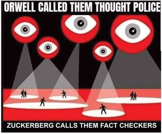 message-orwell-called-them-thought-police-zuckerberg-calls-them-fact-checkers