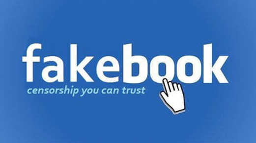 facebook-fakebook-censorship-you-can-trust